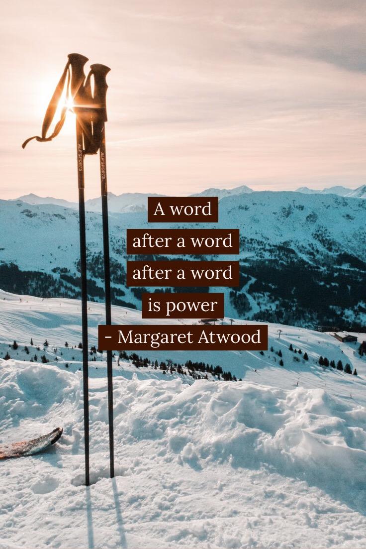 Margaret Atwood Quote